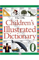 THE DK CHİLDREN'S ILLUSTRATED DİCTİONARY ( 5.000 WORDS 2.500 PICTURES ) | Kitap Keyfim