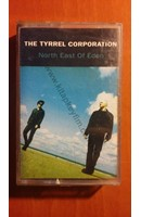 The Tyrrel Corporation - North East of Eden Kaset | Kitap Keyfim